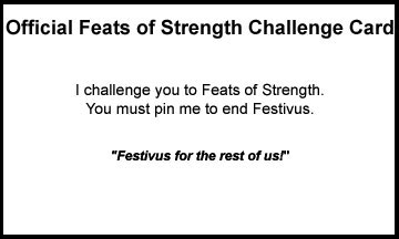 Festivus for the rest of us feats of strength challenge card m4hsunfo